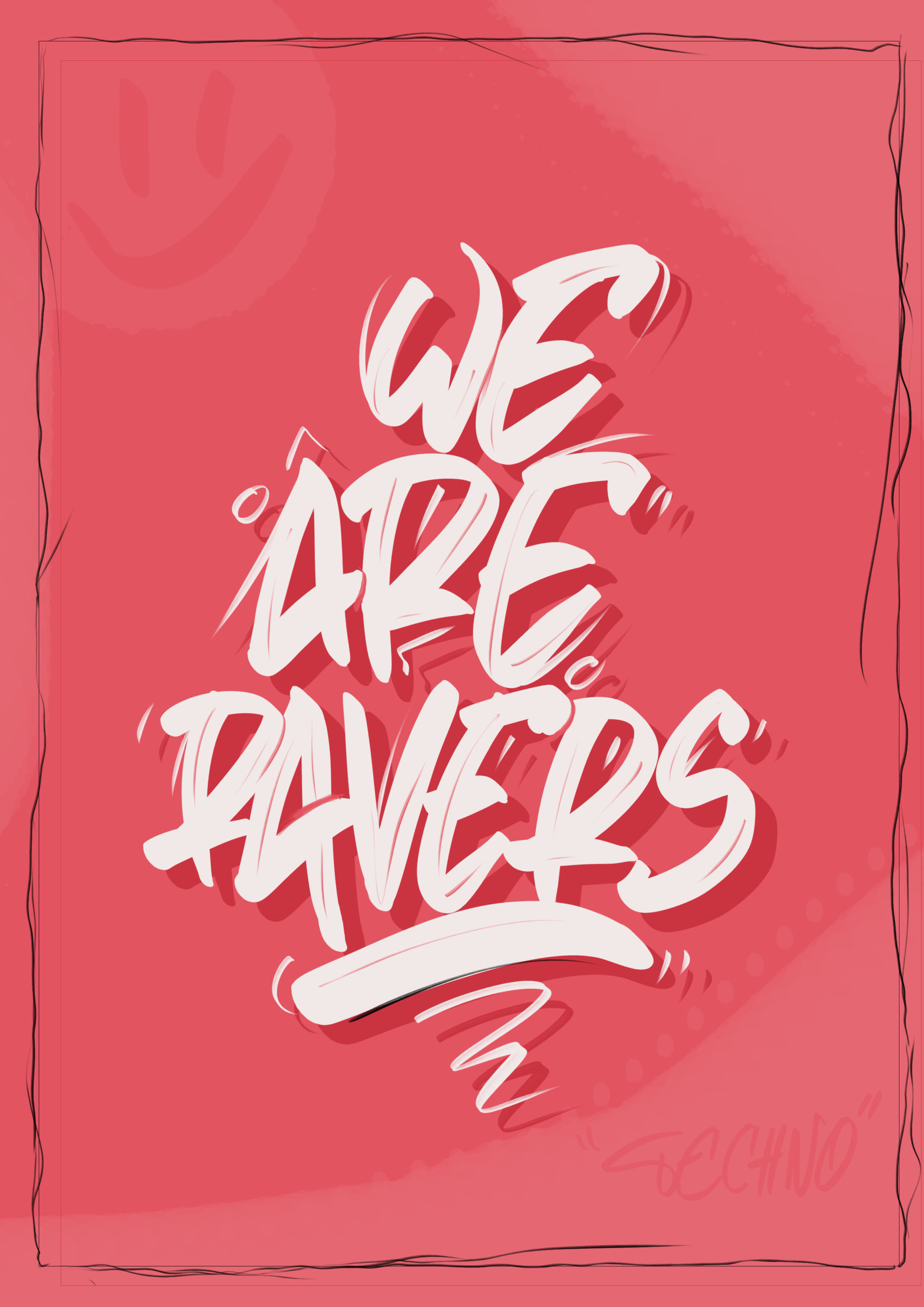 WE ARE RAVERS #1